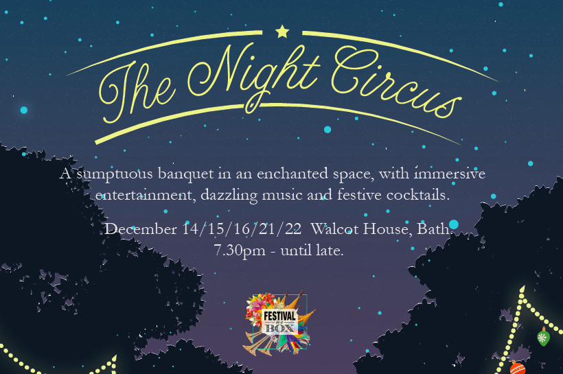 The Night Circus @ Walcot House - Bath